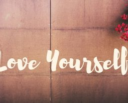 Love yourself. Love others. Accept yourself. Accept others.